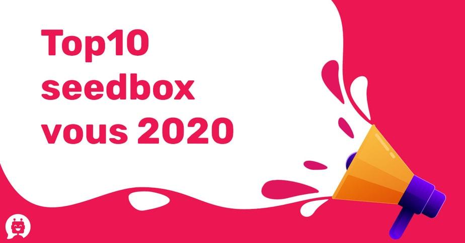 Top10  seedbox vous 2021