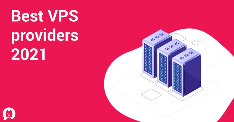 Best VPS providers 2021(Updated)