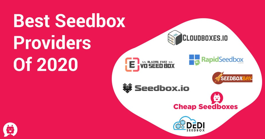 Best seedbox providers of 2020