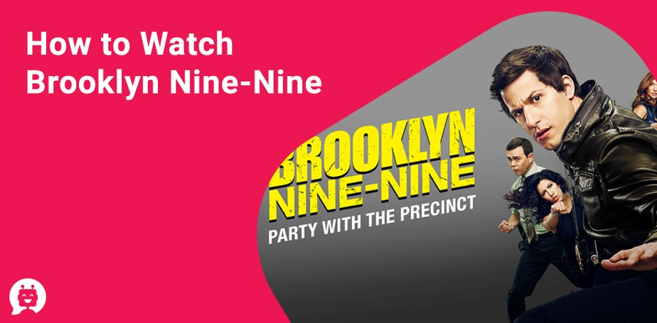 Brooklyn Nine-Nine Is on Netflix! Here's How to Watch in 2021