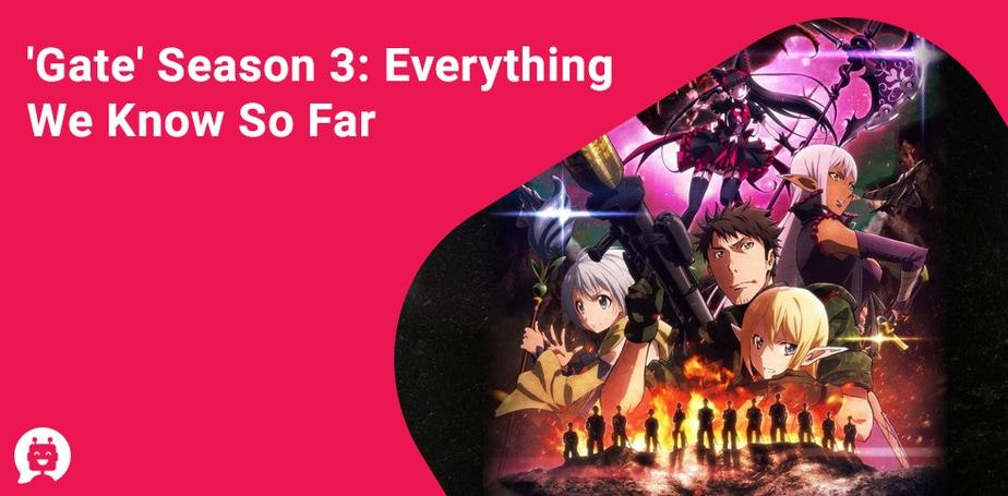 Gate Season 3: Everything We Know So Far
